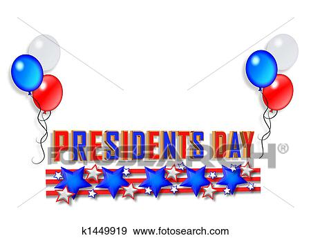 stock illustration of presidents day border graphic k1449919 rh fotosearch com presidents day clip art pictures presidents day clip art pictures