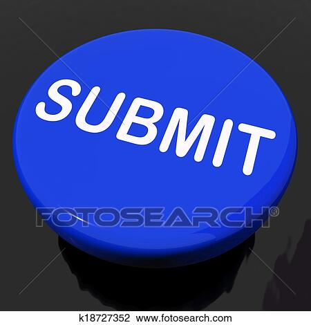 Stock Photo of Submit Button Shows Submitting Submission ...