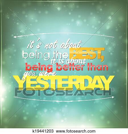 Clipart   Be Better Than Yesterday. Fotosearch   Search Clip Art,  Illustration Murals,