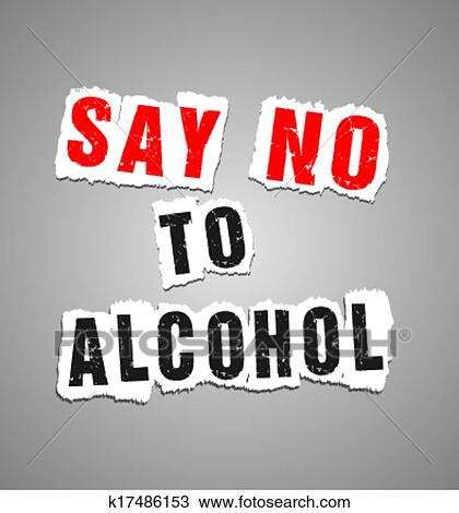 Clipart of say no to alcohol poster k17486153 - Search Clip Art ...