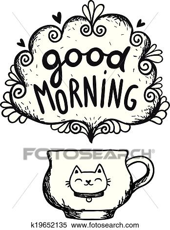 Clipart Of Good Morning Sketch With Cup Coffee And Cat