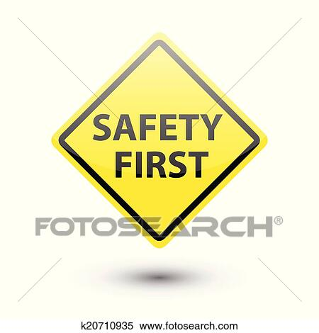 Signs Safety First Safety First Yellow Sign on