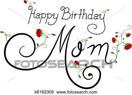 Banque d 39 illustrations joyeux anniversaire maman k6162305 recherche de cliparts de dessins - Dessin joyeux anniversaire maman ...