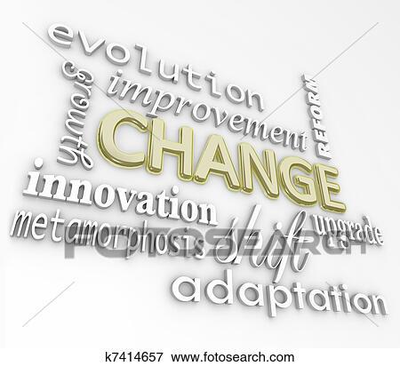 Stock Illustration of Change 3D Words Evolve Improve Grow for ...