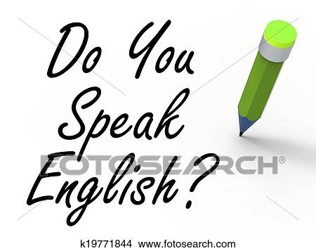 Drawings of Do You Speak English Sign with Pencil ...
