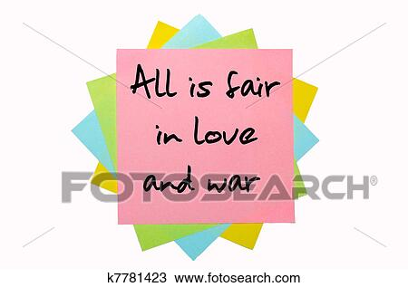 Stock Photo of text &quot-All is fair in love and war&quot- written by hand ...