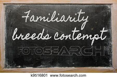 familiarity breeds contempt bible