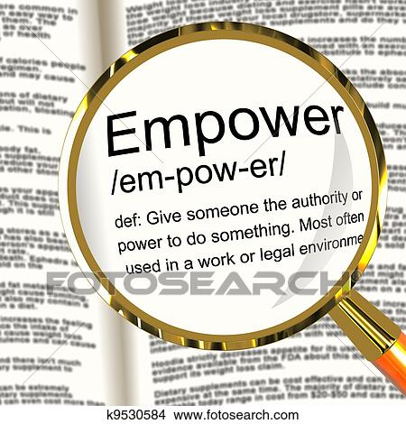 Clip Art Define Clip Art drawings of empower definition magnifier shows authority or power drawing given to do something fotosearch