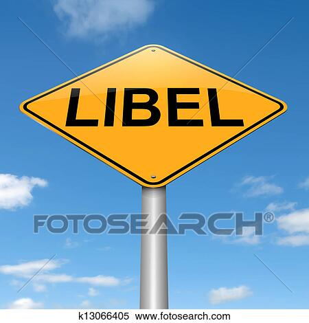 Stock Illustration of Libel concept. k13066405 - Search ...