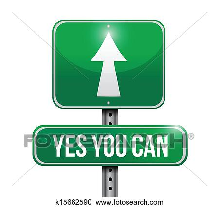 Clipart of yes you can road sign illustration design ...