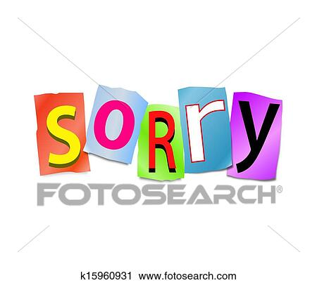 clipart of sorry concept k15960931 search clip art illustration rh fotosearch com sorry i'm late clipart sorry clipart free