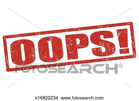Clipart of OOPS! stamp k16822234 - Search Clip Art ...
