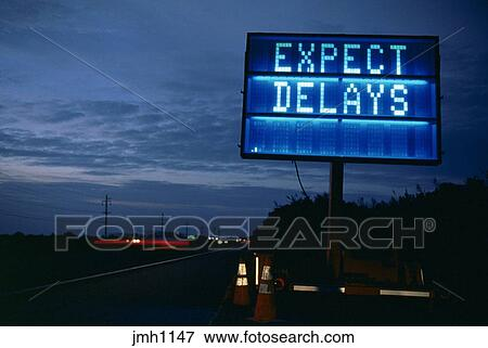 Expect Delays Sign Stock Photo: 38270894 - Alamy |Electronic Highway Signs Expect Delays