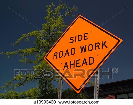 Stock Photography of road sign, Side Road Work Ahead ...
