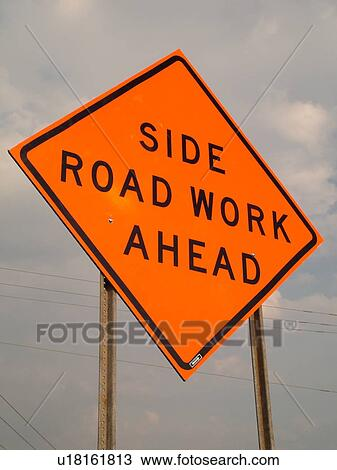 Stock Photo of road sign, Side Road Work Ahead, warning ...