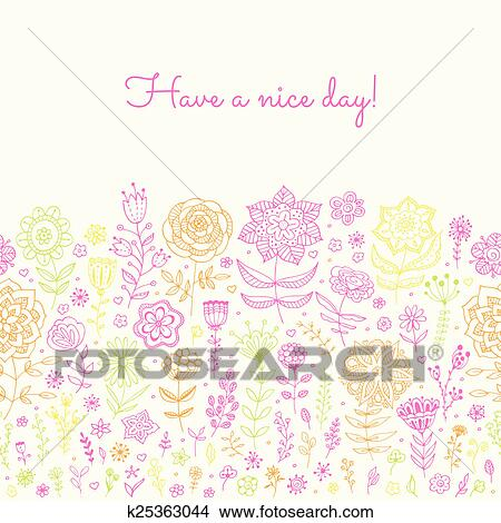 Drawings of have a nice day background k25363044 search clip art floral background have a nice day greeting card invitation with doodle flowers and leaves spring summer postcard vector illustration m4hsunfo