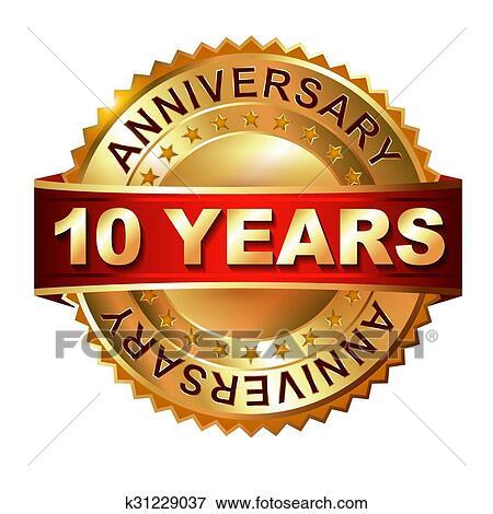 10 Years Anniversary Golden Label W Clip Art K31229037 Fotosearch
