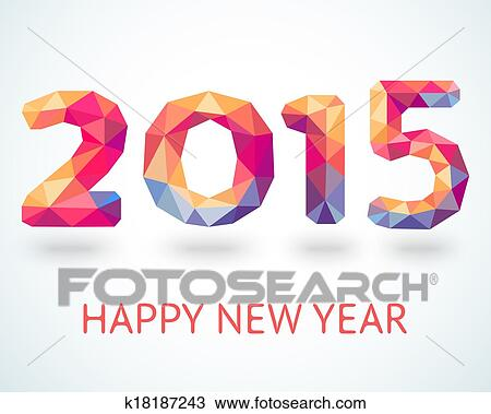 Clipart of happy new year 2015 colorful greeting card k18187243 clipart happy new year 2015 colorful greeting card fotosearch search clip art m4hsunfo