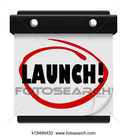 drawing of launch day date calendar circled new product business