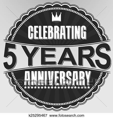 Clip Art Of Celebrating 5 Years Anniversary Retro Label Vector