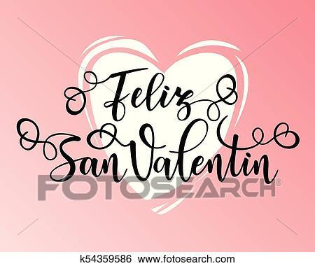 Happy Valentines Day Feliz San Valentin Clip Art K54359586