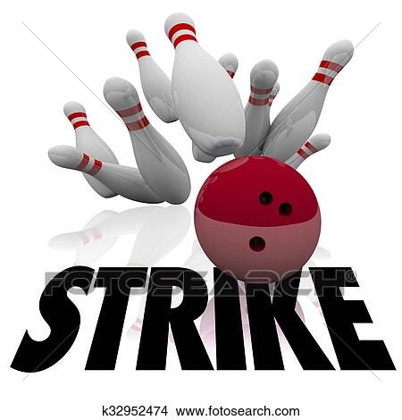 Drawings Of Strike Bowling Ball Pins Word Win Game K32952474