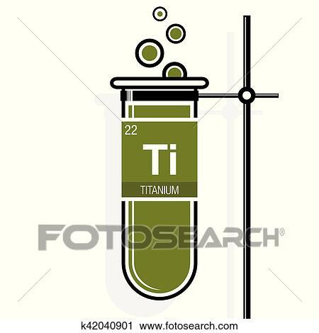Clipart titanio smbolo en etiqueta en un verde probeta clipart titanio smbolo en etiqueta en un verde probeta con holder elemento nmero 22 de el tabla peridica de el elementos qumica urtaz Choice Image