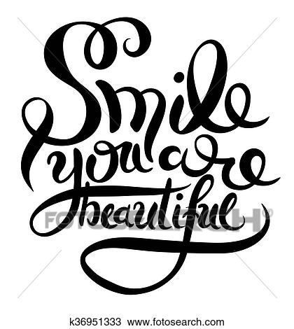clipart of smile you are beautiful phrase hand lettering rh fotosearch com Refill Clip Art Court Reporter Clip Art