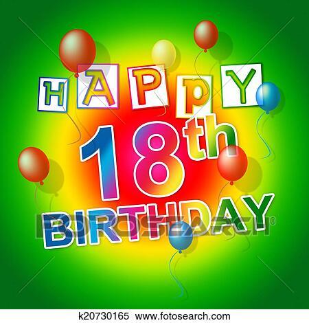 Alles Gute Geburtstag Zeigt 18 Feiern Und Achtzehnte Stock