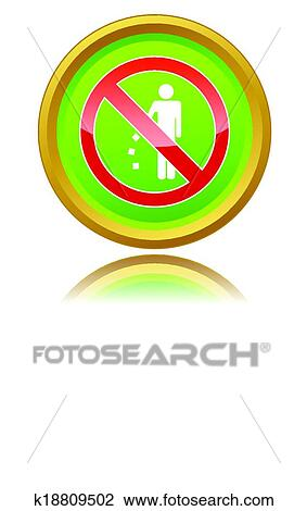Clipart Of No Littering Sign K18809502 Search Clip Art