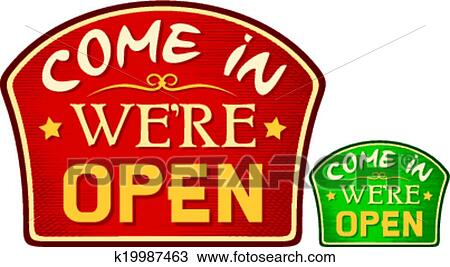 Clipart Come In We Are Open Sign Fotosearch Search Clip Art Ilration