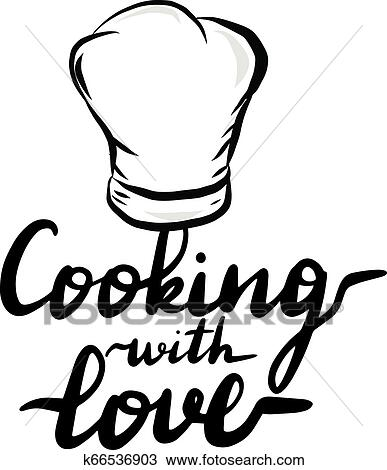 Lettering Inscription Cooking With Love Clipart K66536903