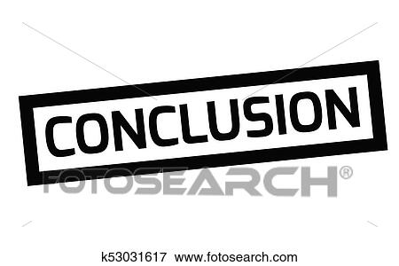 clip art of conclusion typographic stamp k53031617 search clipart rh fotosearch com  conclusion clipart images