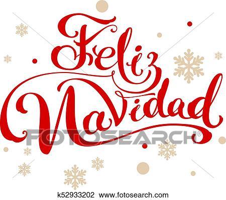 Buon Natale In Spagnolo.Feliz Navidad Traduzione Spagnolo Buon Natale Clipart K52933202 Fotosearch