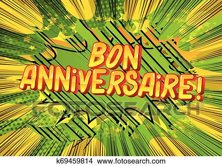 Bon Anniversaire Have A Good Birthday In French Clipart K69459814 Fotosearch
