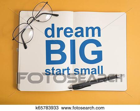 Dream Big Start Small, Motivational Words Quotes Concept Stock Image