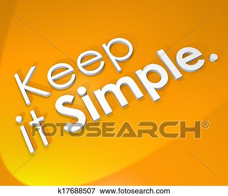 Picture Of Keep It Simple 60D Word Background Easy Life Philosophy Unique Philosophy Words About Life