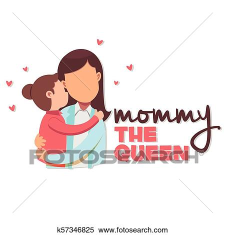 Mommy The Queen Mom Hold Baby Background Vector Image Clipart K57346825 Fotosearch
