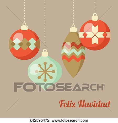 Buon Natale In Spagnolo.Retro Buon Natale Cartolina Auguri Invito Spagnolo Feliz Navidad Appendere Natale Palle Appartamento Design Vettore Illustrazione Fondo Clipart K42595472 Fotosearch