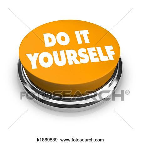 Stock illustration of do it yourself orange button k1869889 a orange button with the words do it yourself on it solutioingenieria Image collections