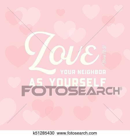 Chrétien Bible Citation Pour Usage Comme Affiche Ou Voler Amour Ton Voisin Comme Vous Même Sur Coeur Fond Clipart