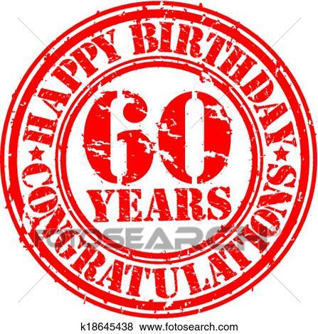 Buon Compleanno 60 Anni Grunge Bollo Gomma Vettore Illustrazione Clip Art