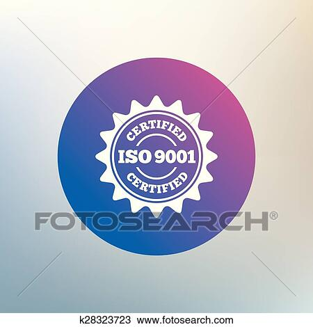 Clipart Of ISO 9001 Certified Sign Certification Stamp K28323723