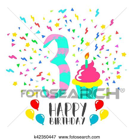 Clip Art Of Happy Birthday Card For 3 Year Kid Fun Party Art