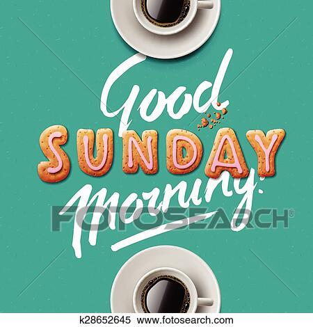 Guten Morgen Sonntag Clipart K28652645 Fotosearch
