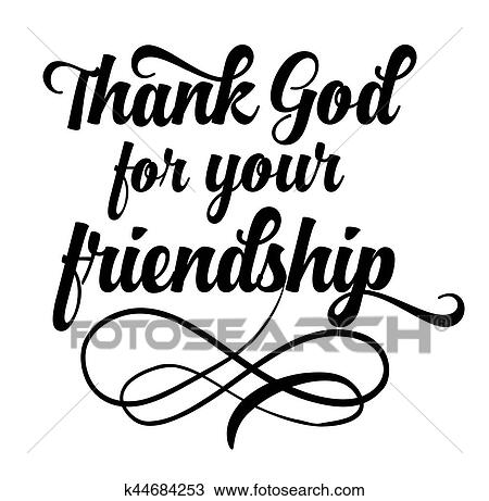 Clipart Of Thank God For Your Friendship K44684253