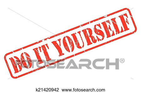 Clipart of do it yourself red stamp text k21420942 search clip art clipart do it yourself red stamp text fotosearch search clip art illustration solutioingenieria Choice Image