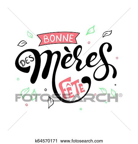 Bonne Fete Des Meres Mothers Day In French Clipart K64570171 Fotosearch