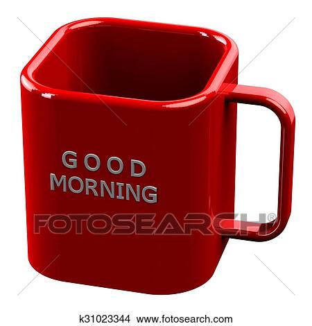 Drawings Of Red Cup With Words Good Morning Isolated On White