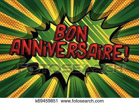 Bon Anniversaire Have A Good Birthday In French Clipart K69459851 Fotosearch